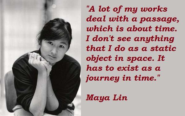 Maya Lin's quote #6
