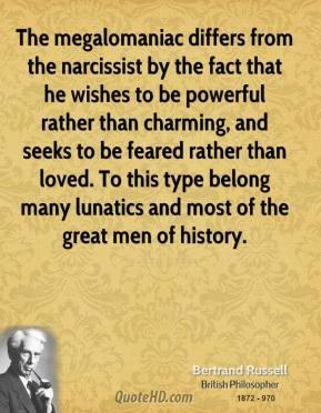 Megalomaniac quote #2