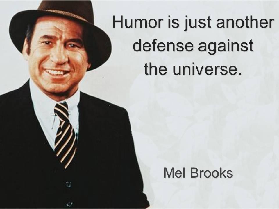 Mel Brooks quote #2