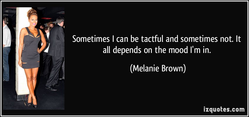 Melanie Brown's quote #8
