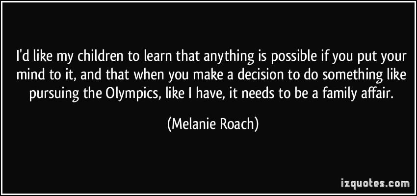 Melanie Roach's quote #3