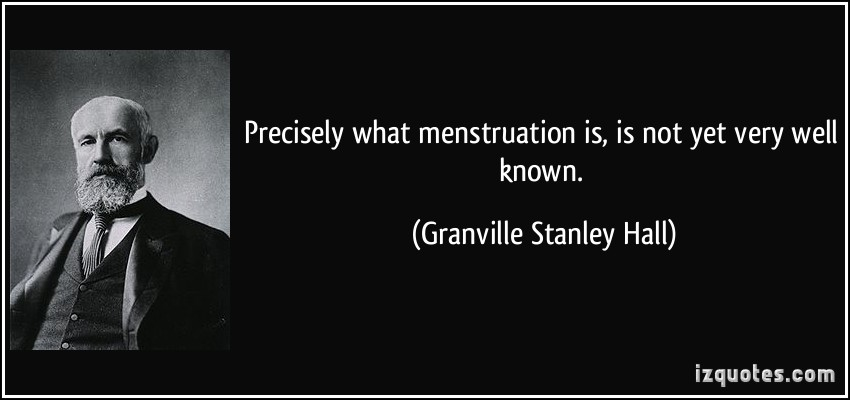 Menstruation quote #1