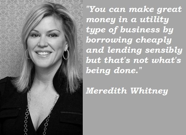 Meredith Whitney's quote #1