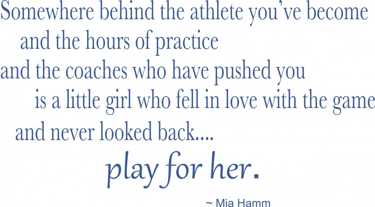 Mia Hamm's quote #4