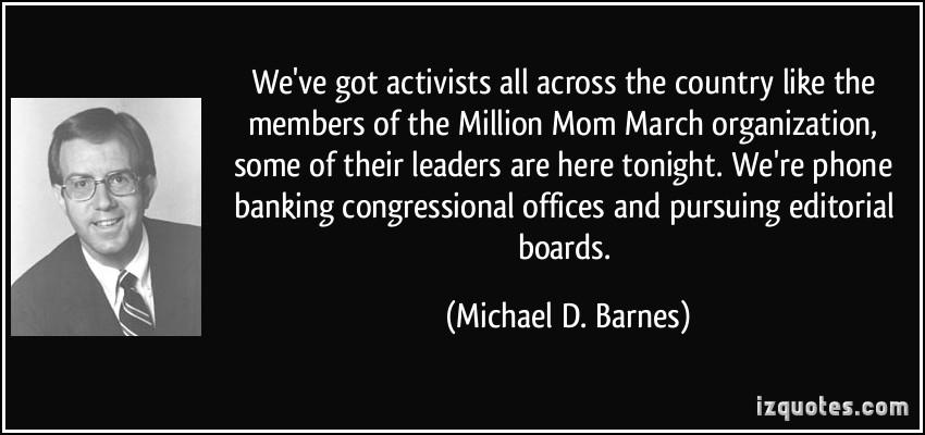 Michael D. Barnes's quote #7