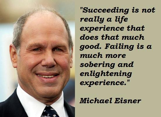 Michael Eisner's quote #6