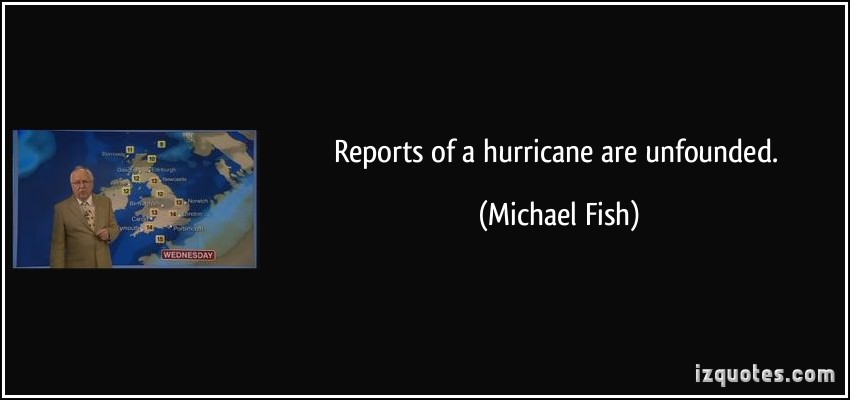 Michael Fish's quote #1