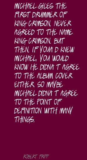Michael Giles's quote #1