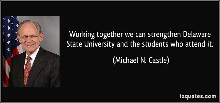 Michael N. Castle's quote #1