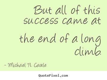 Michael N. Castle's quote #5