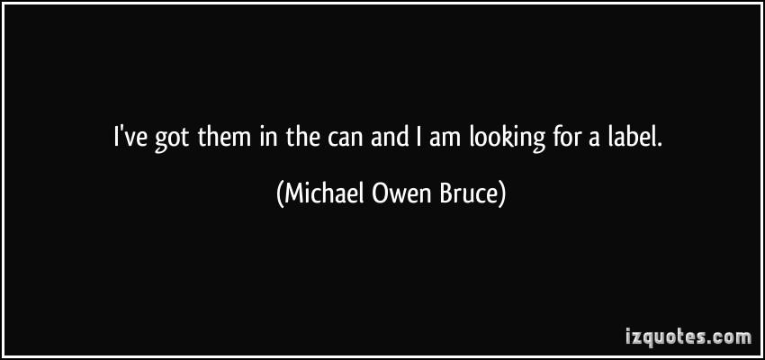 Michael Owen Bruce's quote #1