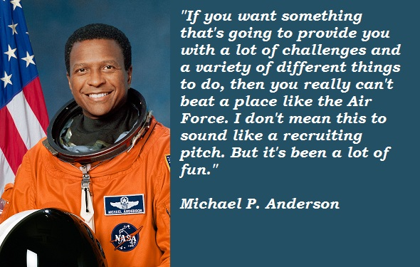 Michael P. Anderson's quote #1
