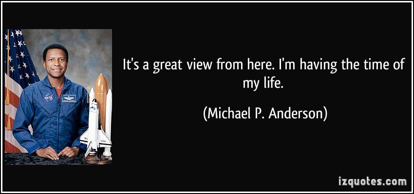 Michael P. Anderson's quote #3