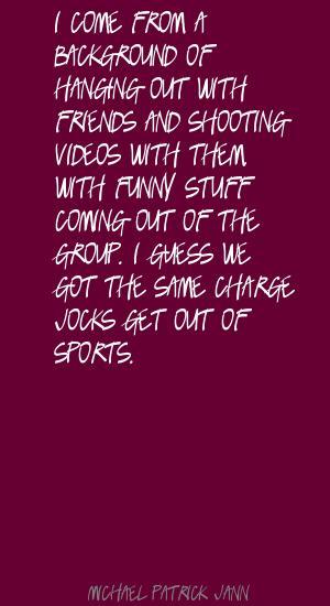 Michael Patrick Jann's quote #3