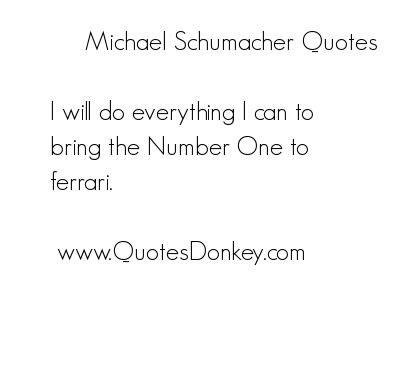 Michael Schumacher's quote #2