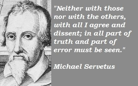 Michael Servetus's quote #3
