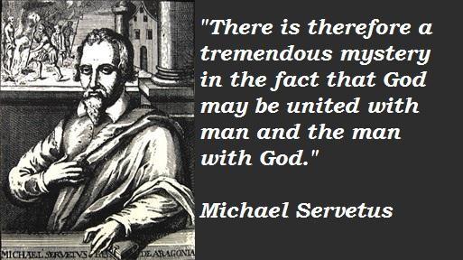 Michael Servetus's quote #4