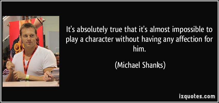 Michael Shanks's quote #1