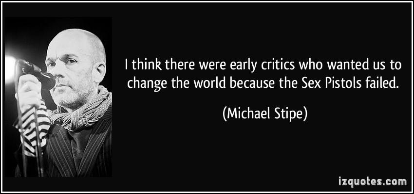 Michael Stipe's quote #2