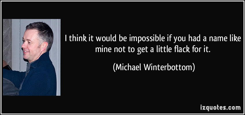 Michael Winterbottom's quote #1