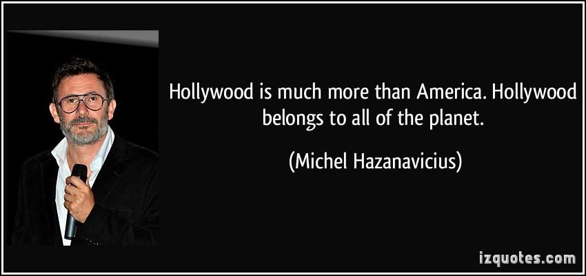 Michel Hazanavicius's quote #5