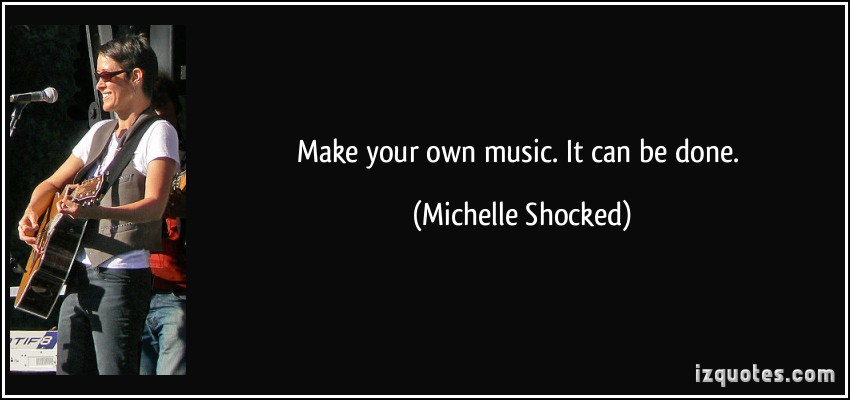 Michelle Shocked's quote #5