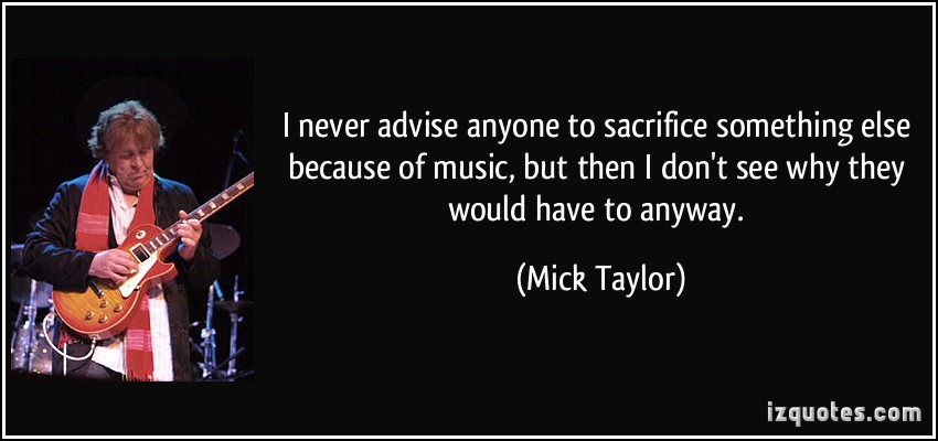 Mick Taylor's quote #3