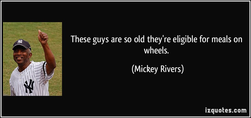 Mickey Rivers's quote #5