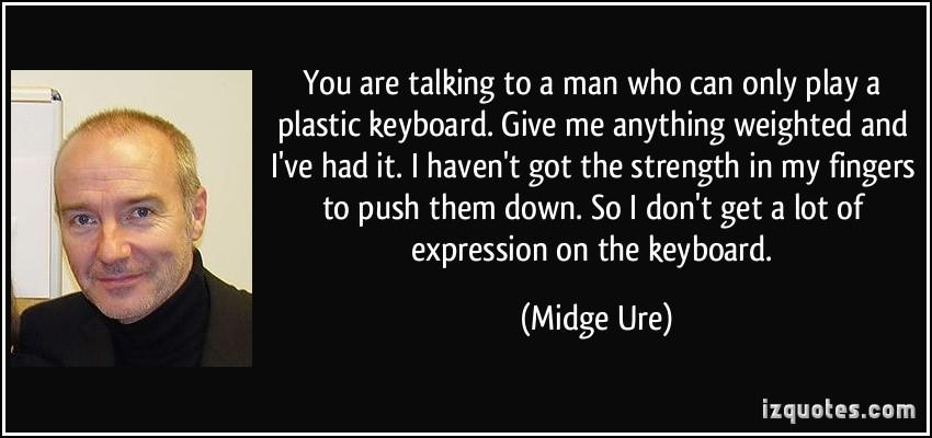Midge Ure's quote #2
