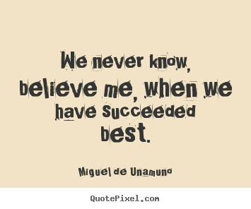 Miguel de Unamuno's quote #7