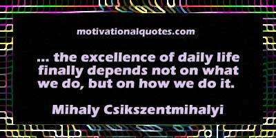 Mihaly Csikszentmihalyi's quote #4