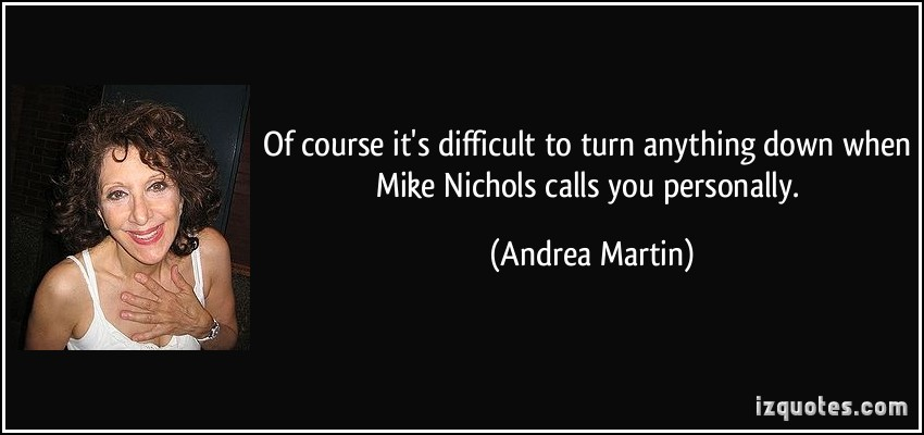 Mike Nichols's quote #1
