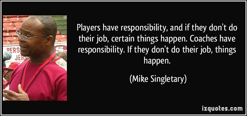 Mike Singletary's quote #6