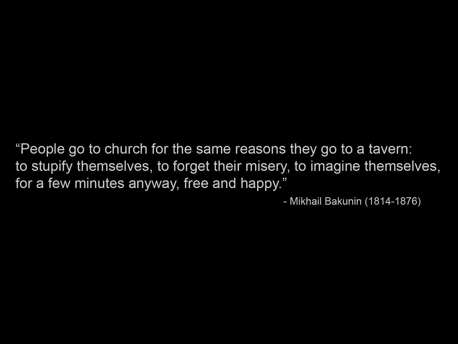 Mikhail Bakunin's quote #6