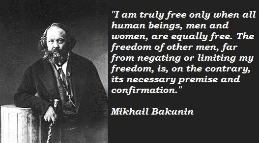 Mikhail Bakunin's quote #3