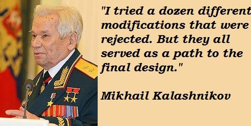 Mikhail Kalashnikov's quote #7