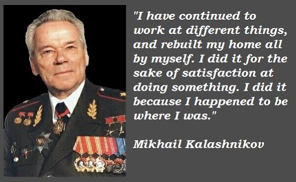 Mikhail Kalashnikov's quote #6