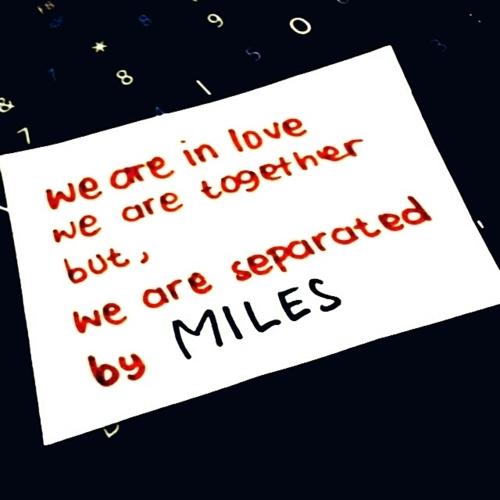 Miles quote #2