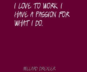 Millard Drexler's quote #6