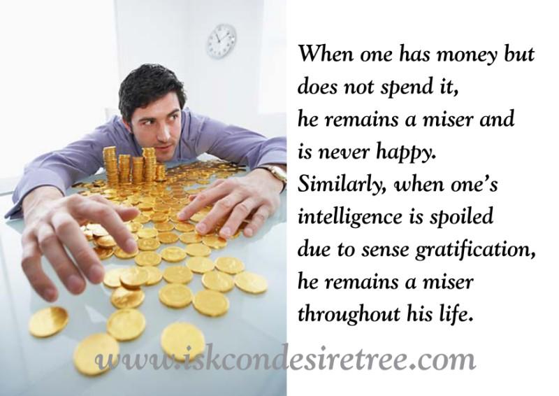 Miser quote #1