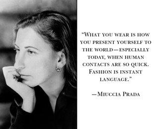 Miuccia Prada's quote #1