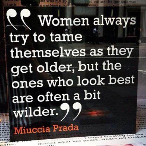 Miuccia Prada's quote #2