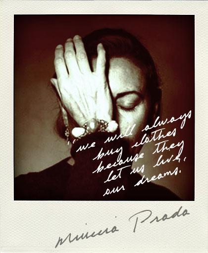 Miuccia Prada's quote #4