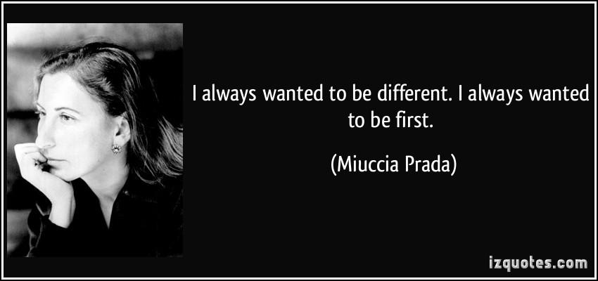 Miuccia Prada's quote #6