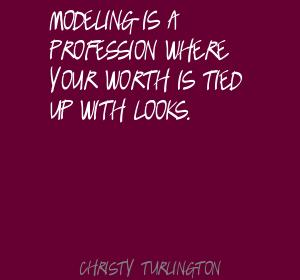 Modeling quote #2