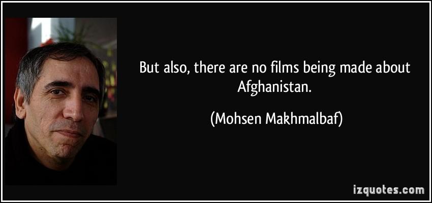 Mohsen Makhmalbaf's quote #3
