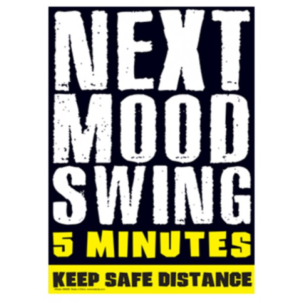 Mood Swings quote #1