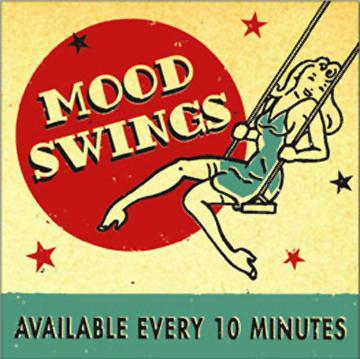 Mood Swings quote #2