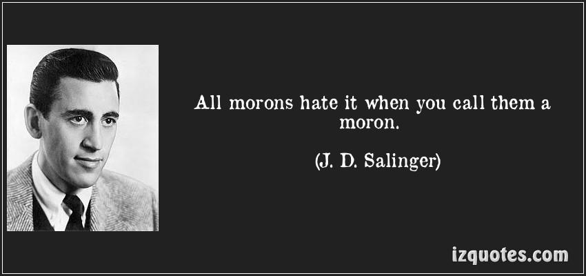 Moron quote #2