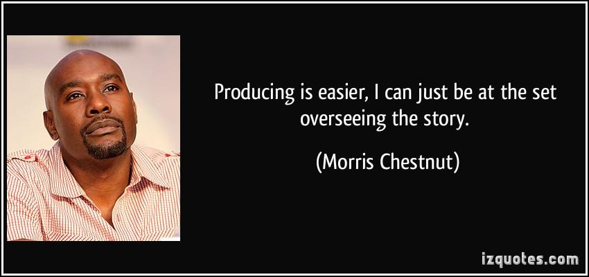 Morris Chestnut's quote #1